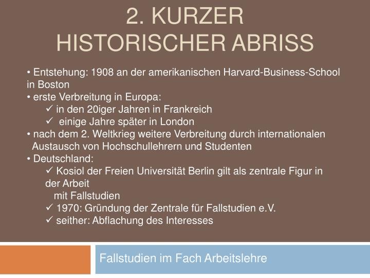 2. Kurzer historischer Abriss