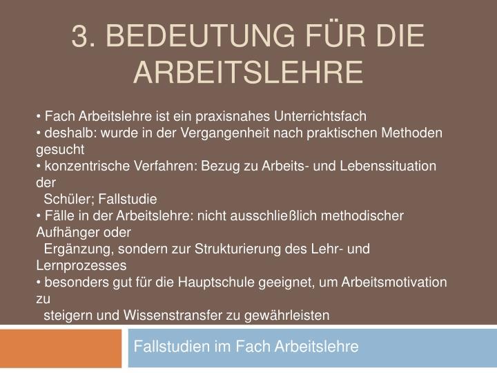 3. Bedeutung für die Arbeitslehre