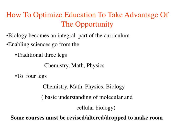 How To Optimize Education To Take Advantage Of The Opportunity