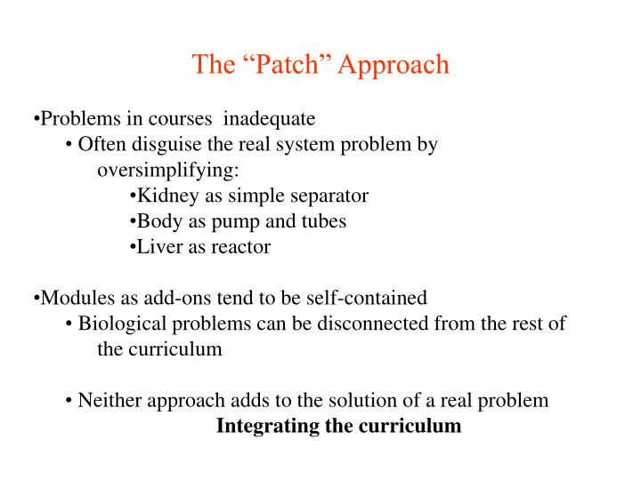 "The ""Patch"" Approach"