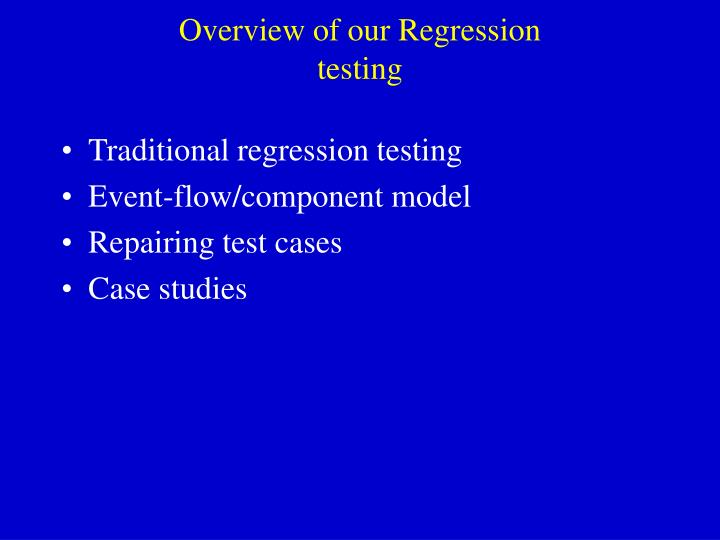 Overview of our Regression