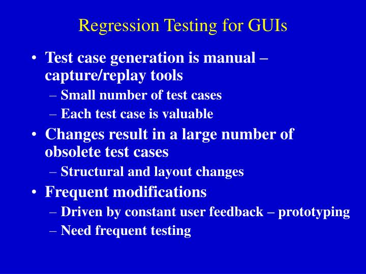 Regression Testing for GUIs