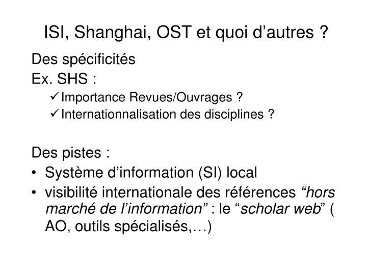 ISI, Shanghai, OST et quoi d'autres ?