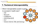 7 technical interoperability