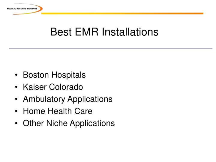 Best EMR Installations