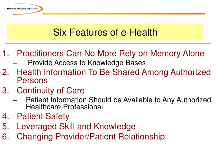 Six Features of e-Health