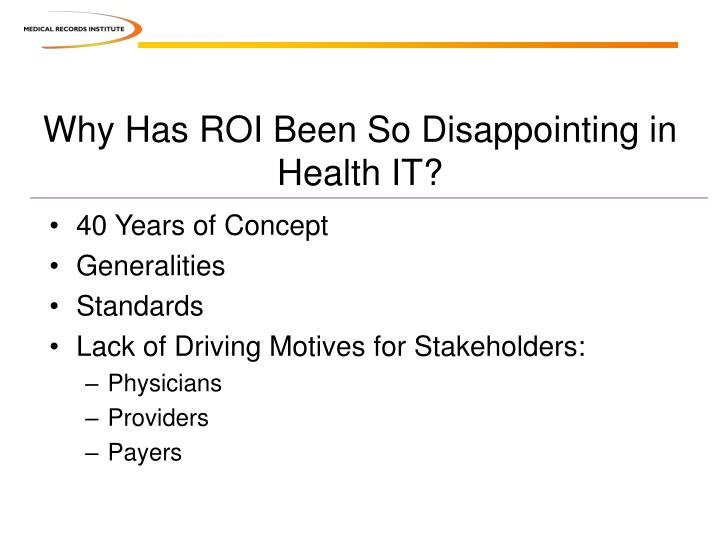 Why Has ROI Been So Disappointing in Health IT?