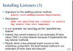 installing listeners 3