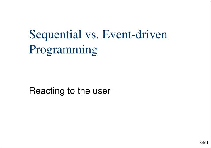 sequential vs event driven programming