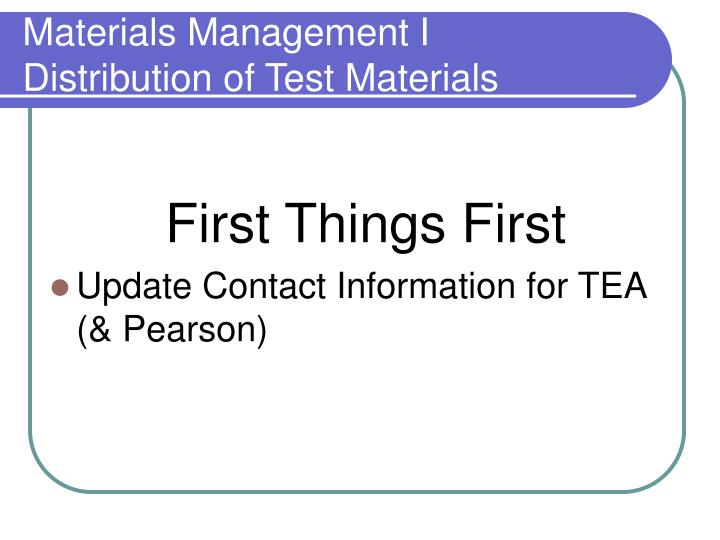 Materials management i distribution of test materials1