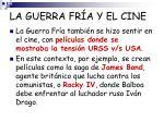 la guerra fr a y el cine