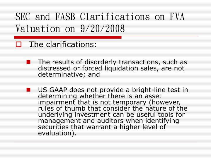 SEC and FASB Clarifications on FVA Valuation on 9/20/2008