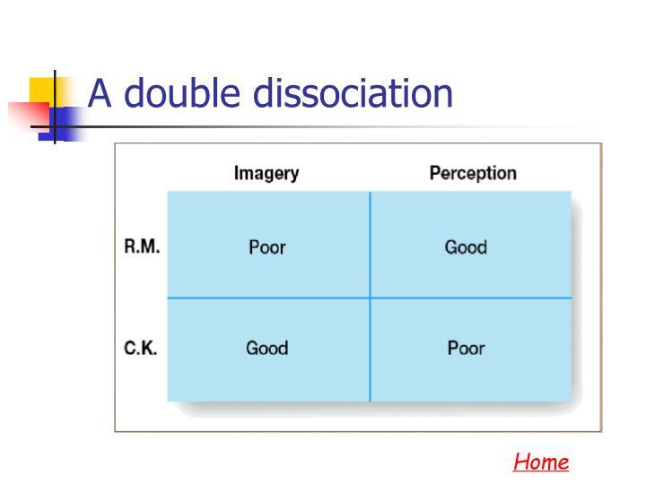 A double dissociation