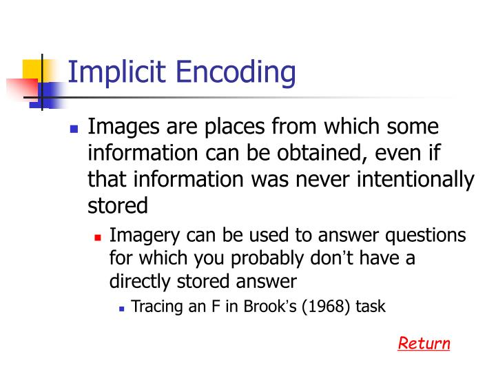 Implicit Encoding