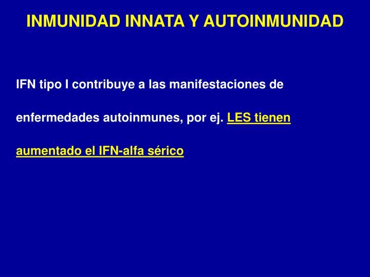 INMUNIDAD INNATA Y AUTOINMUNIDAD