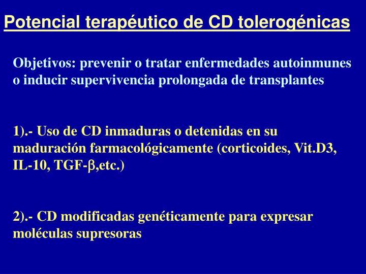 Potencial terapéutico de CD tolerogénicas