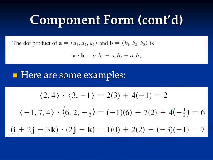 Component Form (cont'd)