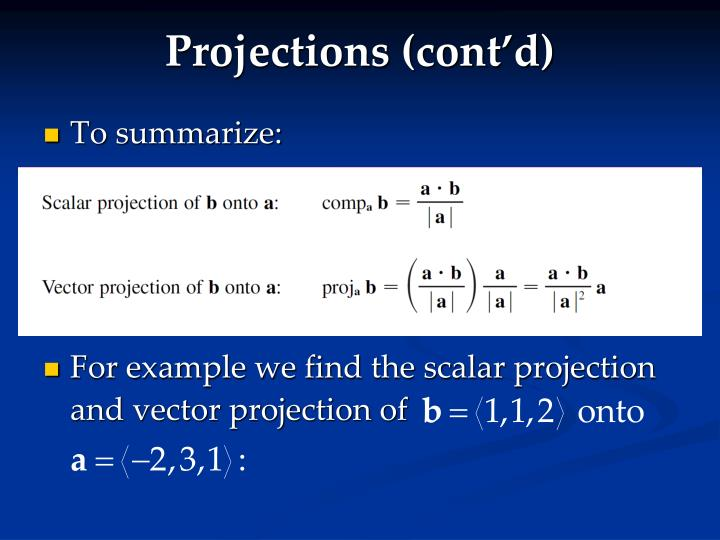 Projections (cont'd)