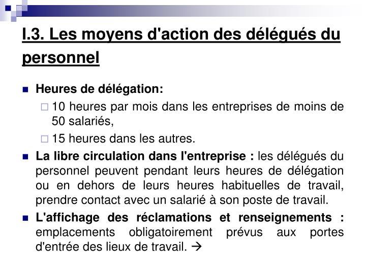 I.3. Les moyens d'action des délégués du personnel