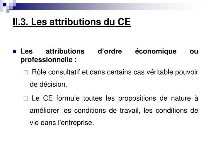 II.3. Les attributions du CE