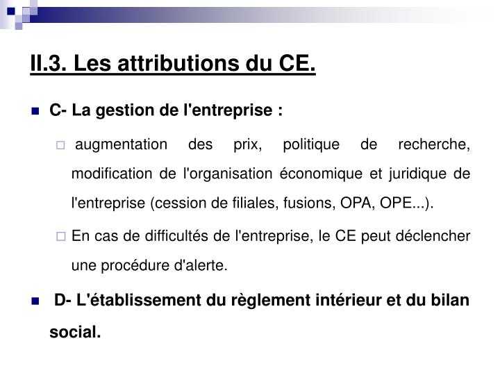 II.3. Les attributions du CE.