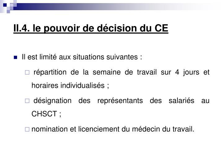 II.4. le pouvoir de décision du CE