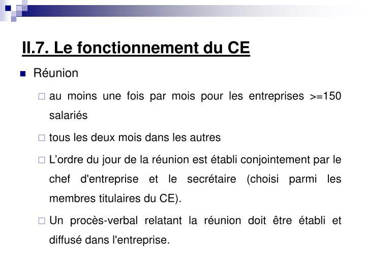 II.7. Le fonctionnement du CE