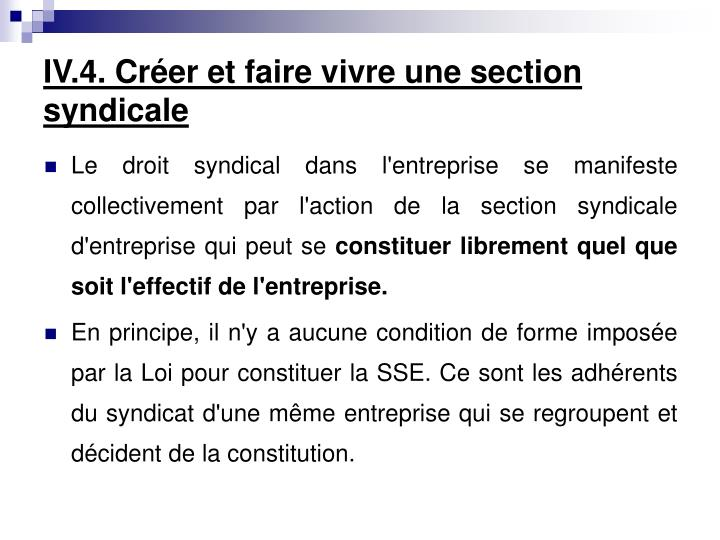 IV.4. Créer et faire vivre une section syndicale