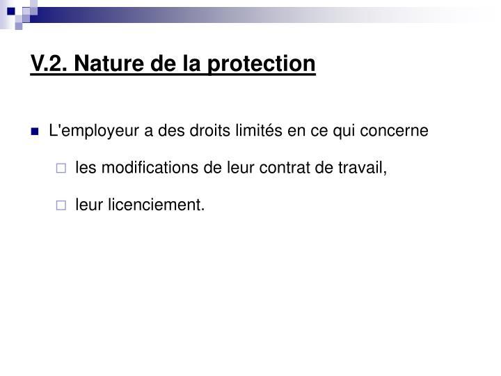 V.2. Nature de la protection