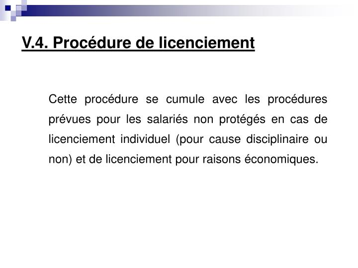 V.4. Procédure de licenciement