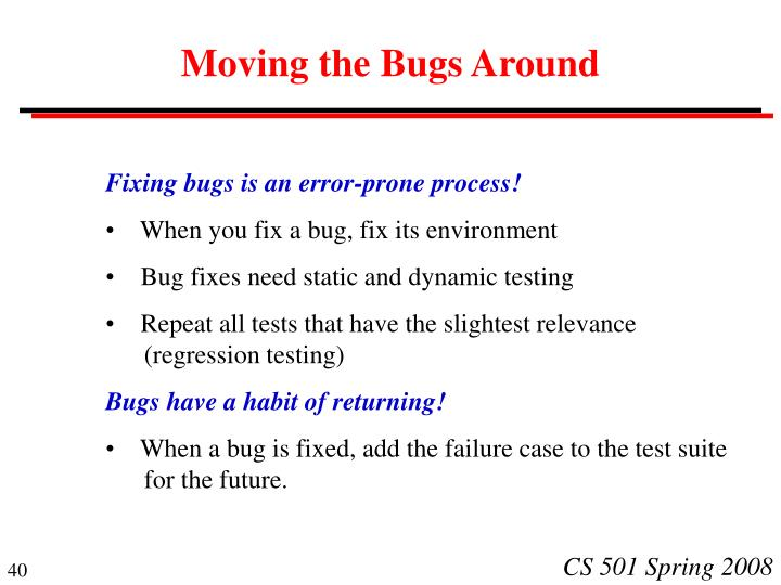 Moving the Bugs Around
