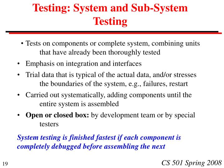 Testing: System and Sub-System Testing
