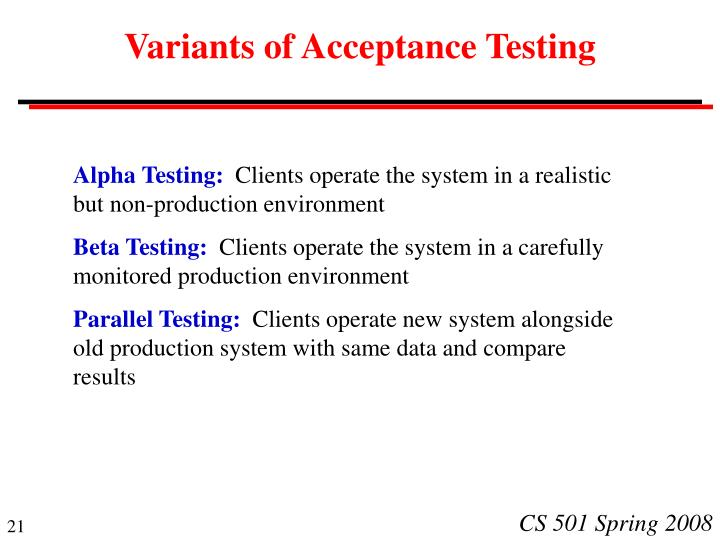 Variants of Acceptance Testing