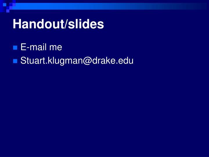 Handout/slides