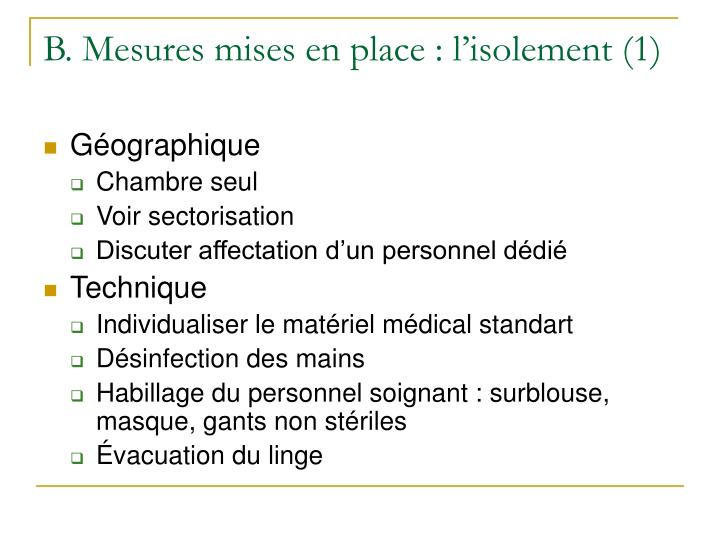 B. Mesures mises en place : l'isolement (1)