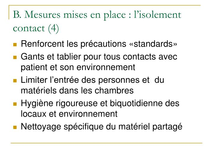 B. Mesures mises en place : l'isolement  contact (4)