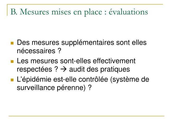 B. Mesures mises en place : évaluations