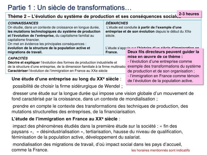 Partie 1 : Un siècle de transformations…