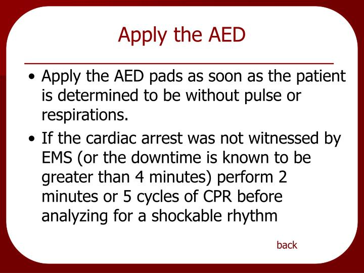 Apply the AED