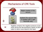 mechanisms of cpr tools