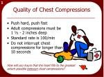 quality of chest compressions
