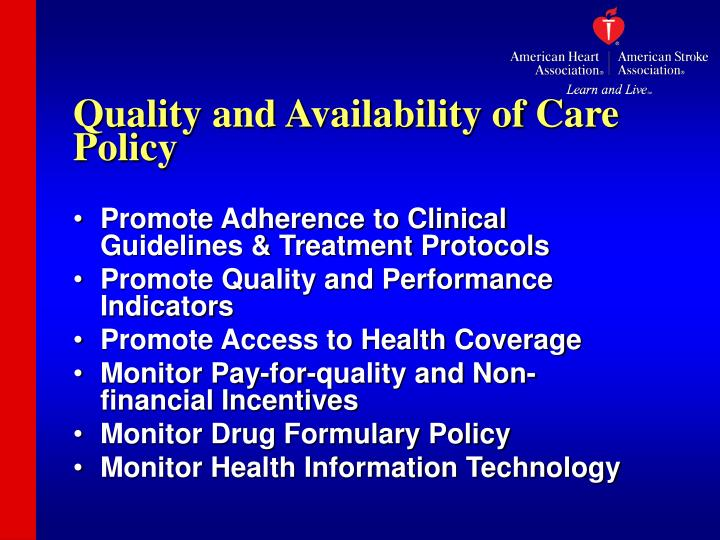 Quality and Availability of Care Policy