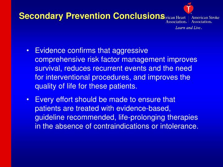 Secondary Prevention Conclusions