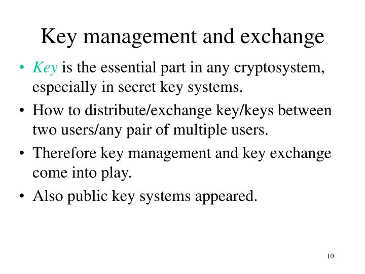Key management and exchange