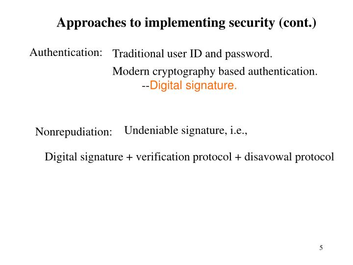 Approaches to implementing security (cont.)