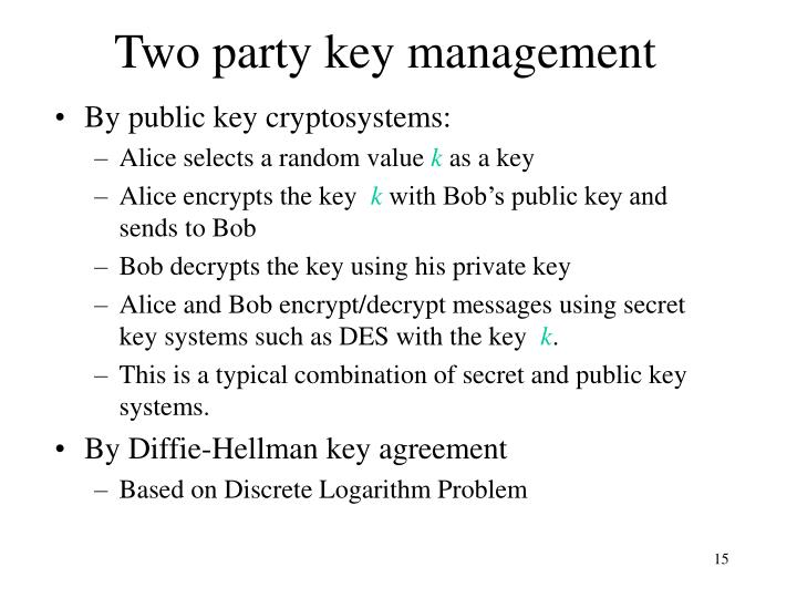 Two party key management