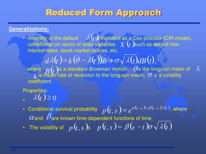 Reduced Form Approach