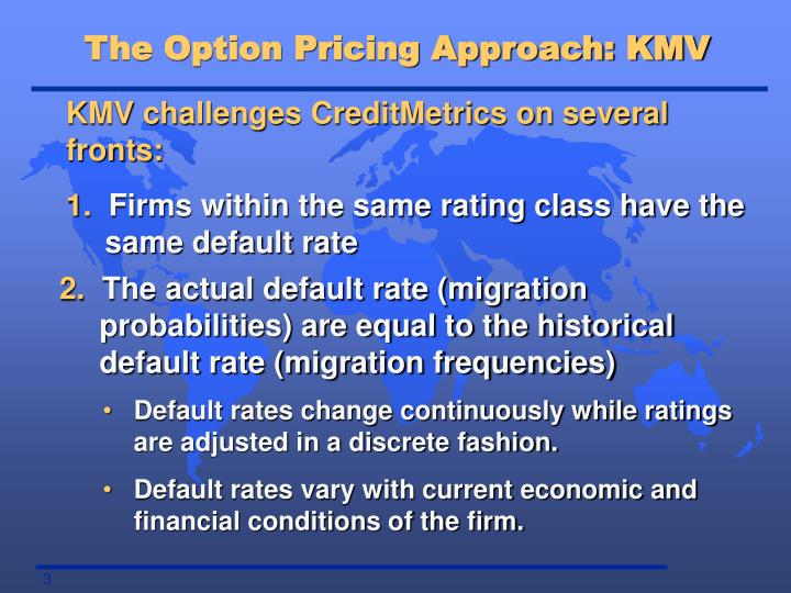 The Option Pricing Approach: KMV