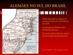 alem es no sul do brasil