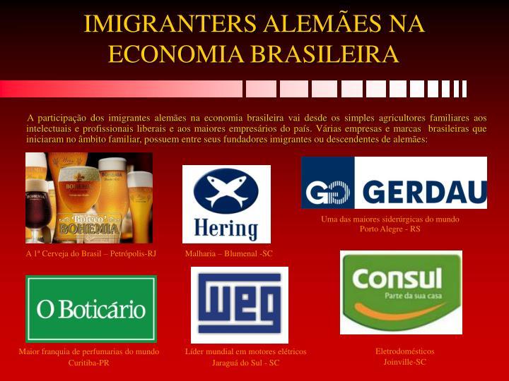 IMIGRANTERS ALEMÃES NA ECONOMIA BRASILEIRA